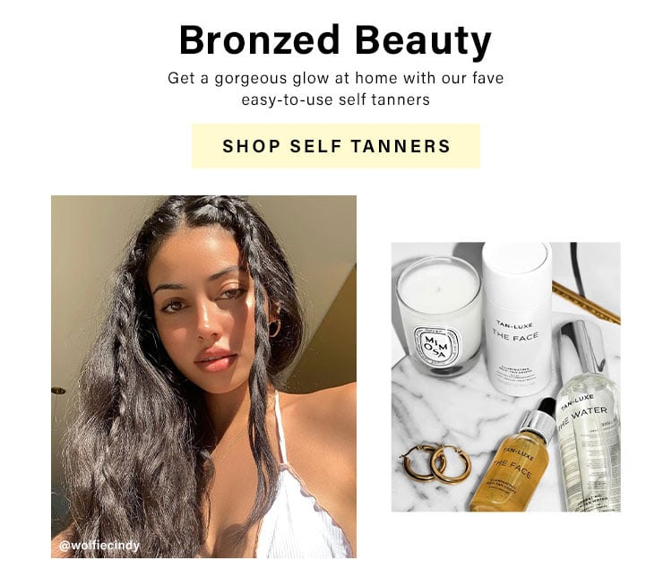 Bronzed Beauty: Get a gorgeous glow at home with our fave easy-to-use self tanners - Shop Self Tanners