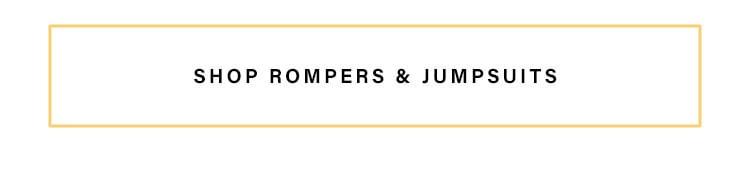 Shop rompers & jumpsuits.