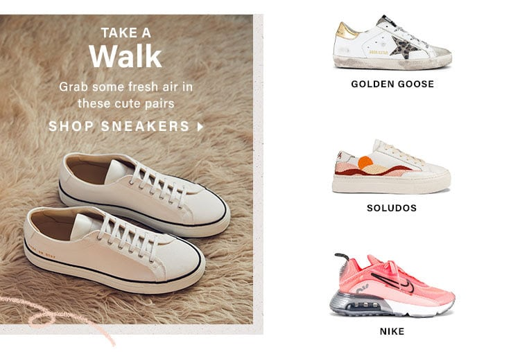 Take a Walk: Grab some fresh air in these cute pairs - Shop Sneakers