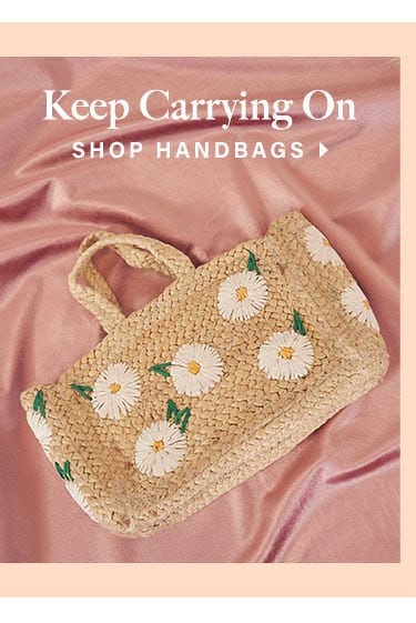 Keep Carrying On - Shop Handbags