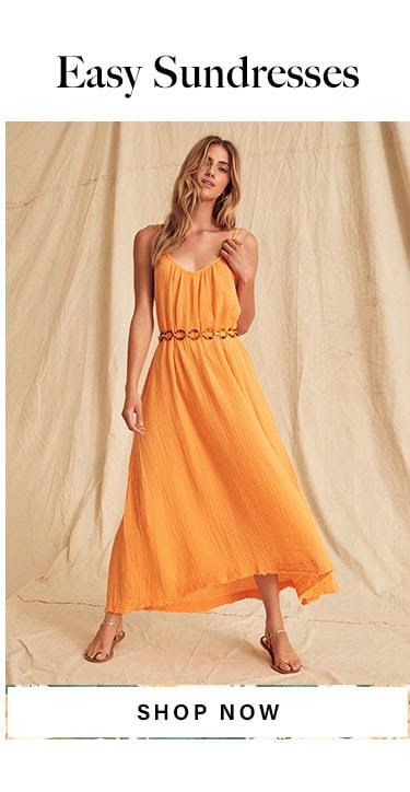 Easy Sundresses. Shop Now.
