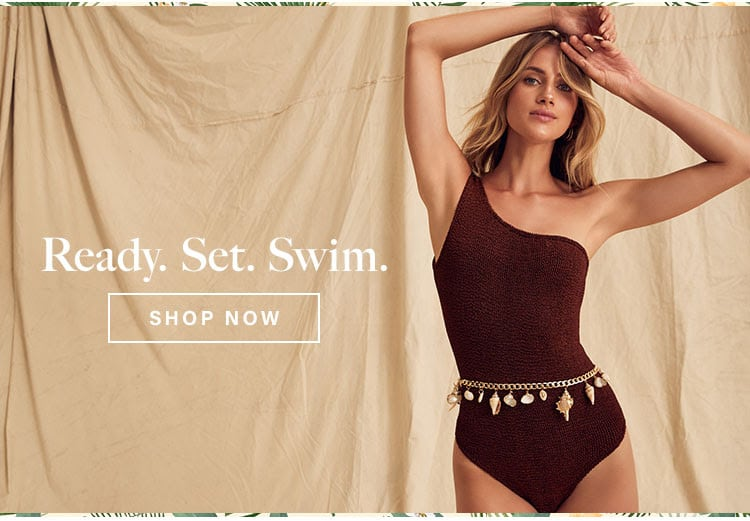 Ready. Set. Swim. Shop Now.