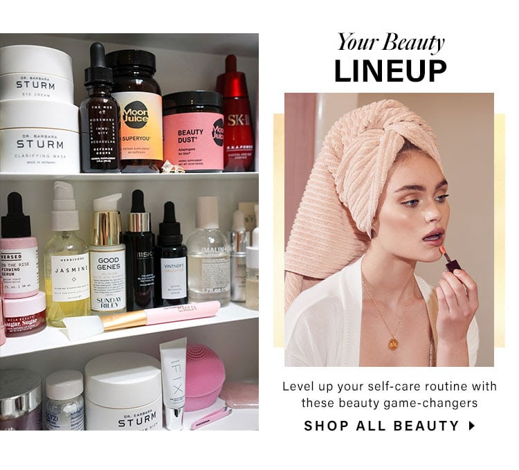 Your Beauty Lineup.  Level up your self-care routine with these beauty game-changers. Shop all beauty.