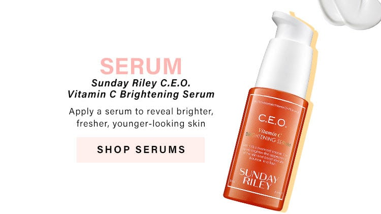 Skincare Roundup: Serum.  Apply a serum to reveal brighter, fresher, younger-looking skin - Shop Now