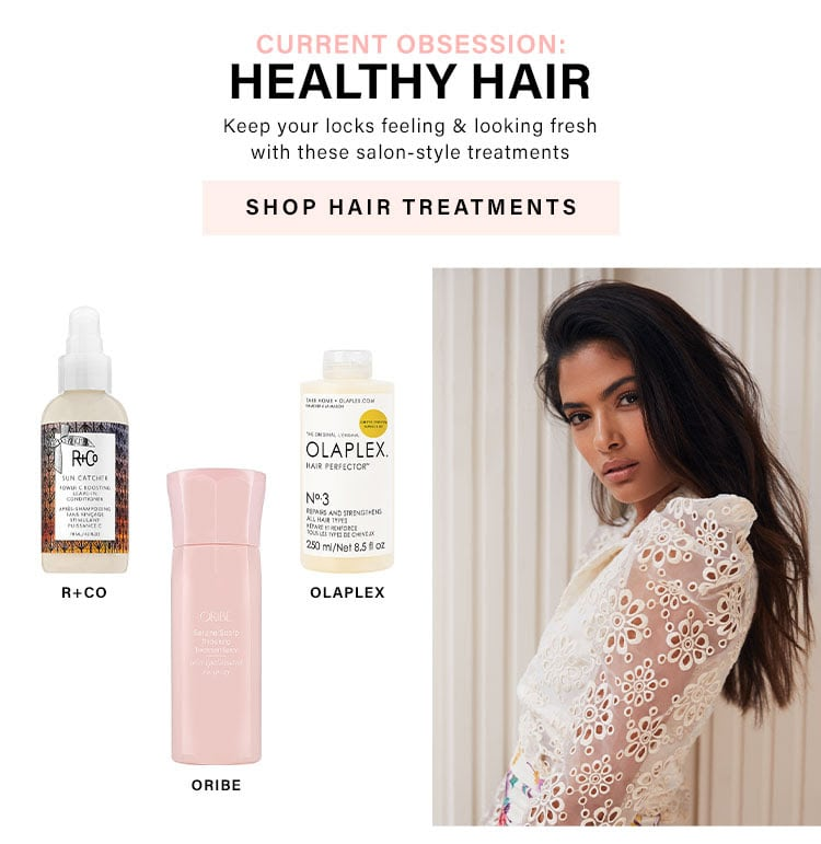 Current Obsession: Healthy Hair: Keep your locks feeling & looking fresh with these salon-style treatments  - Shop Hair Treatments