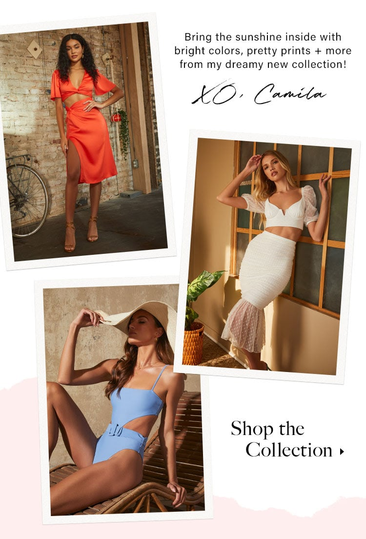 Bring the sunshine inside with bright colors, pretty prints + more from my dreamy new collection! XO, Camila. SHOP THE COLLECTION