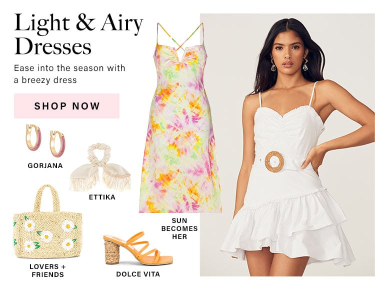Light & Airy Dresses: Ease into the season with a breezy dress - Shop Now