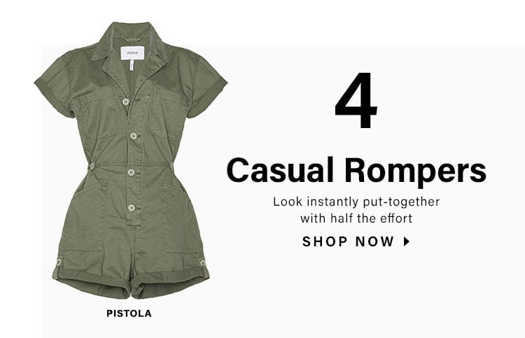 4. Casual Rompers. Look instantly put-together with half the effort. SHOP NOW