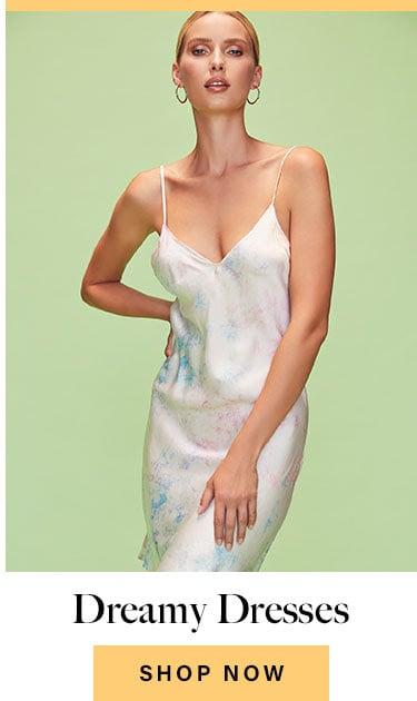 Dreamy Dresses. Shop Now.