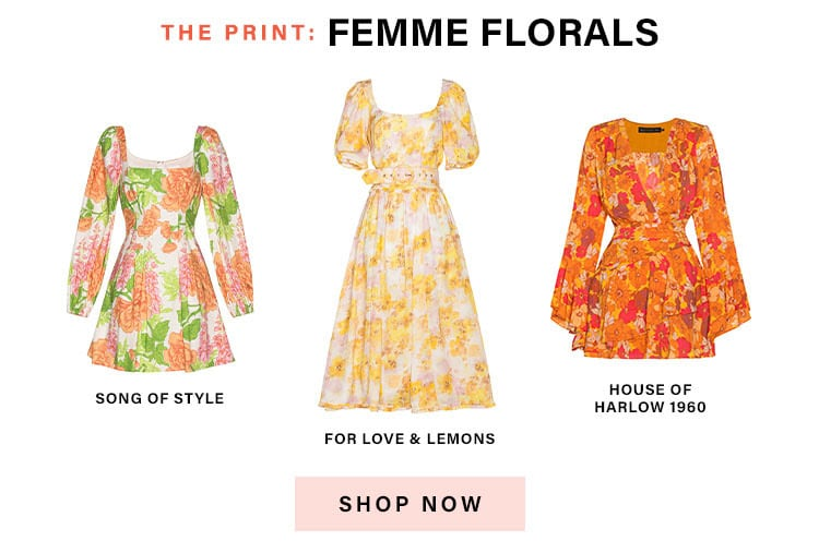 The Official Dresses of Summer: The Print: Femme Florals - Shop Now