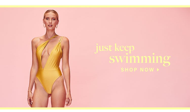 Just Keep Swimming. Shop now.
