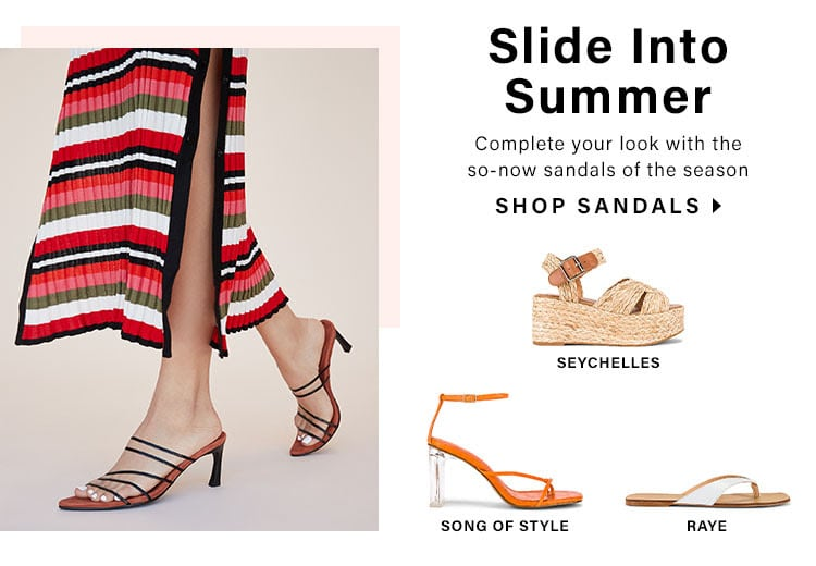 Slide Into Summer: Complete your look with the so-now sandals of the season - Shop Sandals