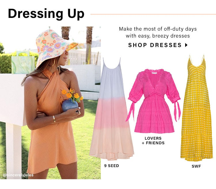 Weekends Are For... Dressing Up: Make the most of off-duty days with easy, breezy dresses - Shop Dresses
