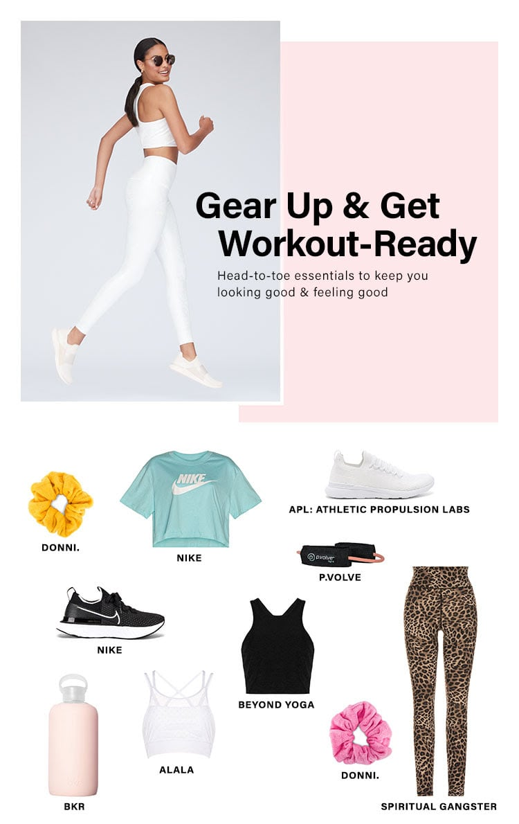 Gear Up & Get Workout Readdy. Head-to-toe essentials to keep you looking good & feeling good. Shop Activewear