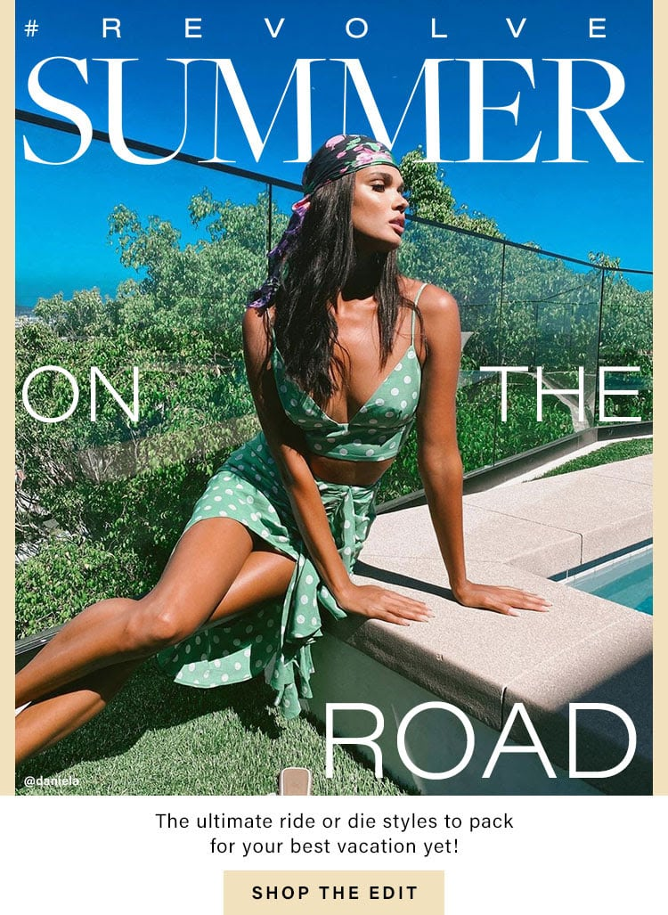 #REVOLVEsummer Road Trip. The ultimate ride or die styles to pack for your best vacation yet! Shop the Edit.