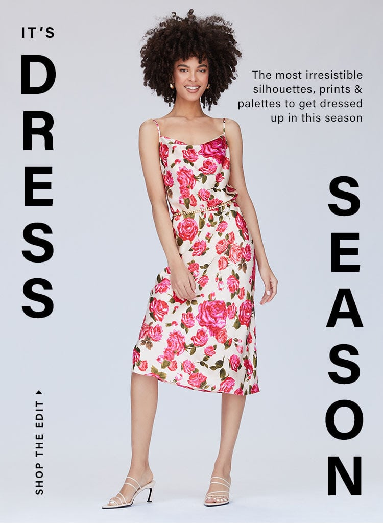 It's Dress Season: Get Ready to Rock Summer's Hottest Dresses