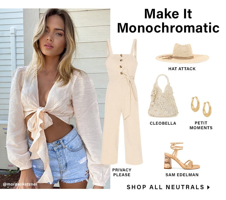 All Neutrals, All the Time: Make It Monochromatic - Shop All Neutrals