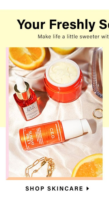 Your Freshly Squeezed Faves: Make life a little sweeter with these summer must-haves - Shop Skincare