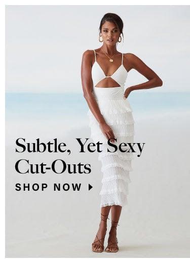 Subtle, Yet Sexy Cut-Outs. Shop Now