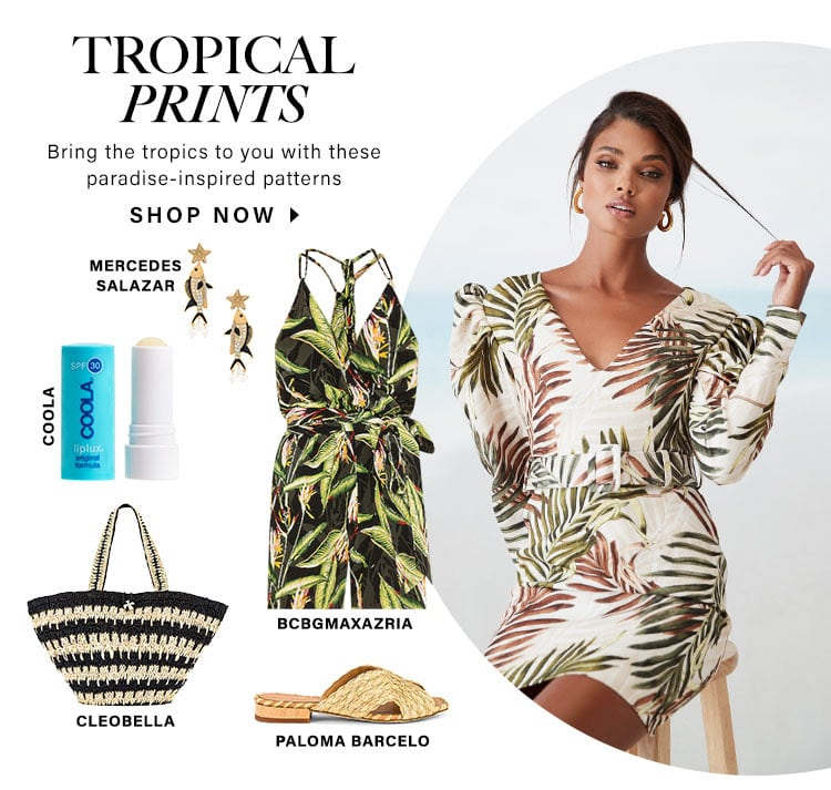 Tropical Prints Bring the tropics to you with these paradise-inspired patterns. Shop now.