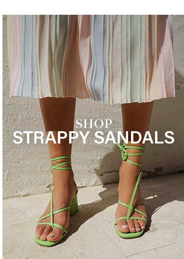 Shop Strappy Sandals