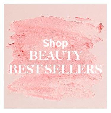 Beauty Best Sellers - Shop Now