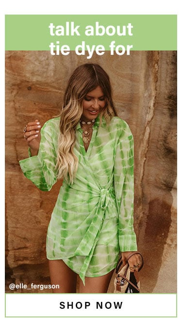 Talk About Tie Dye For. Shop Now
