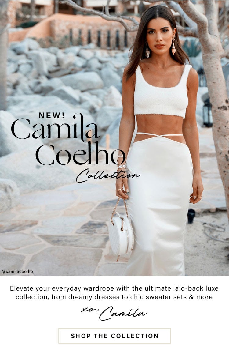 NEW! Camila Coelho Collection. Elevate your everyday wardrobe with the ultimate laid-back luxe collection, from dreamy dresses to chic sweater sets & more XO, Camila. Shop the collection.