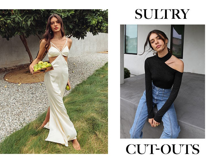 Sultry Cut-Outs.