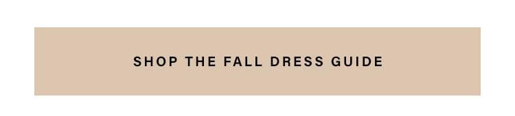 Shop the Fall Dress Guide