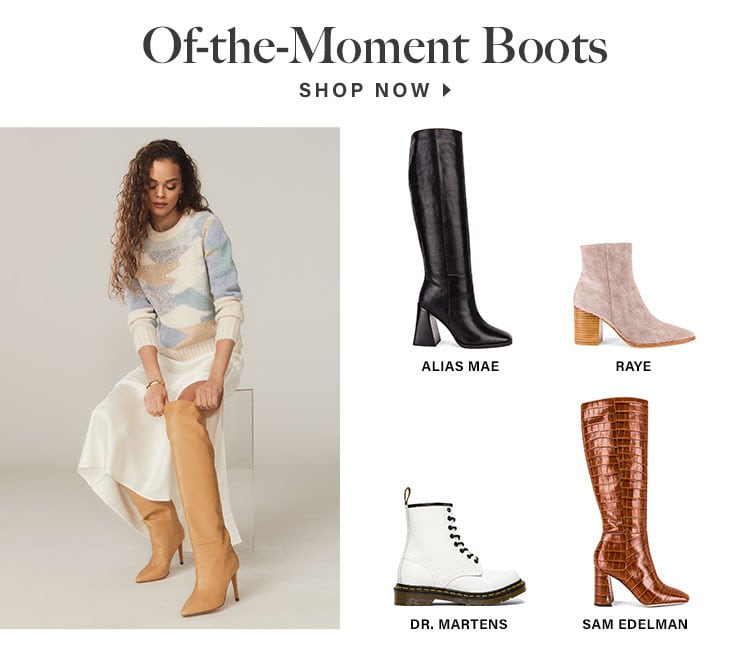 Of-the-Moment Boots - Shop Now