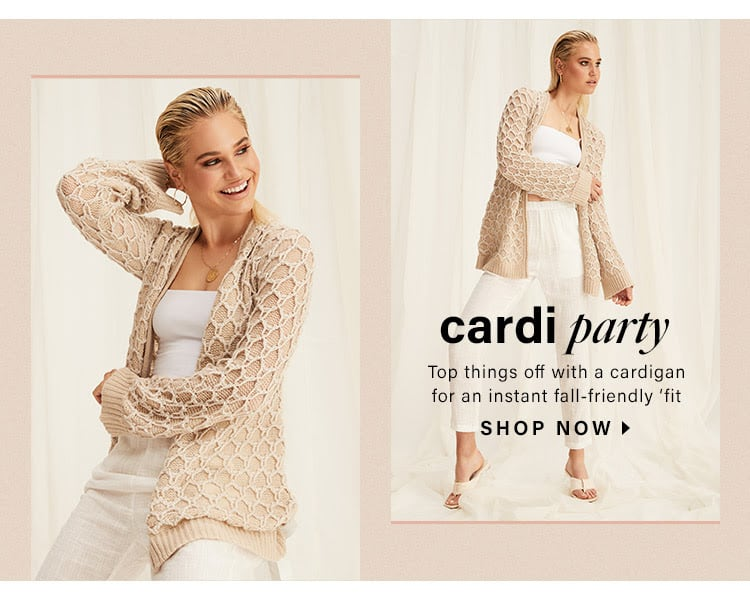 Cardi Party: Top things off with a cardigan for an instant fall-friendly 'fit - Shop Now