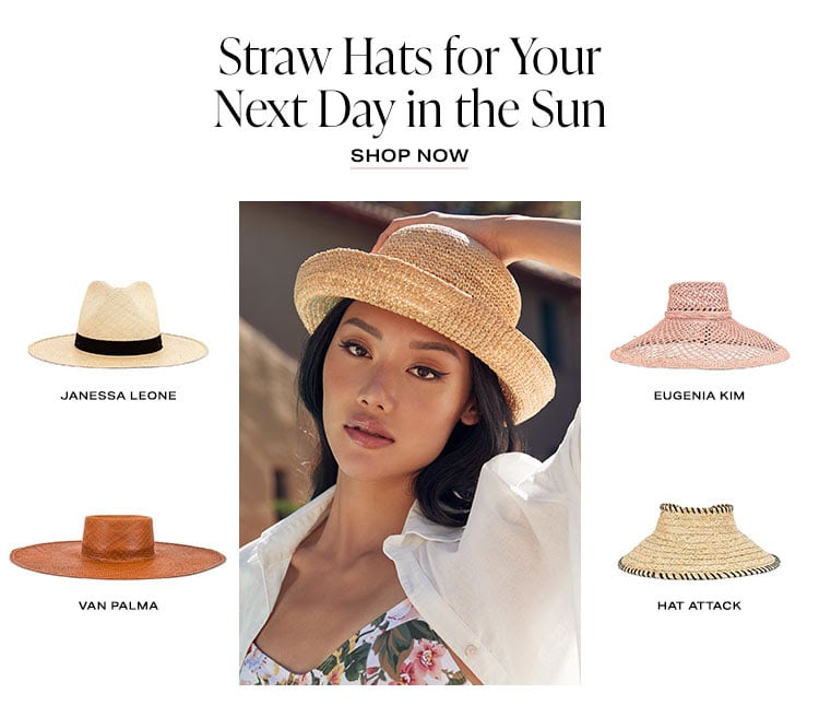 Straw Hats for Your Next Day in the Sun - Shop Now